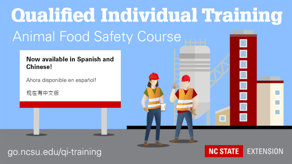 Qualified Individual Training Animal Food Safety Course Now available in Spanish and Chinese